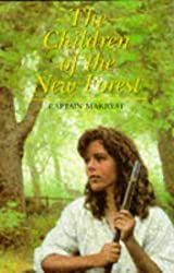 Children of the New Forest by F. W. Marryat (1999-06-01)