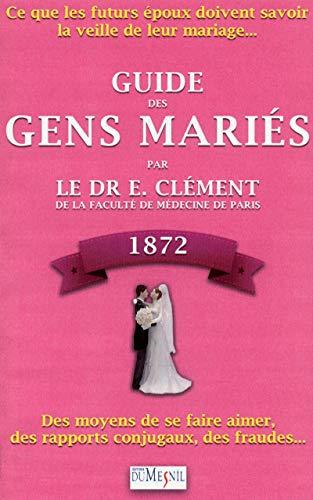 Guide des gens mariés 1872