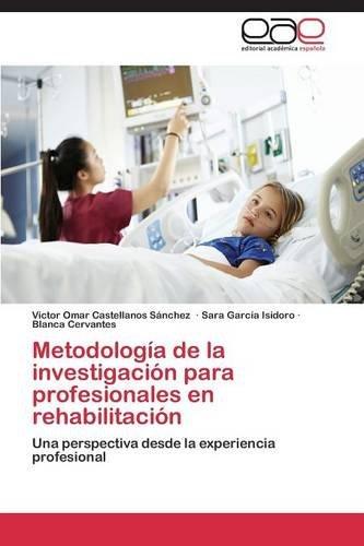 Portada del libro Metodología de la investigación para profesionales en rehabilitación