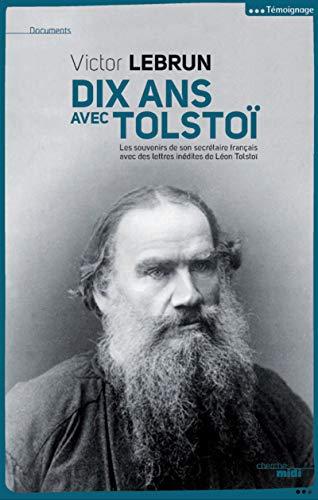 Dix ans avec Tolstoï