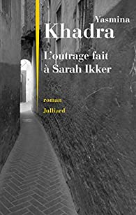 L'outrage fait à Sarah Ikker par Khadra