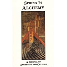 Spring #74 Alchemy: A Journal Archetype and Culture (Spring Journal) by Nancy Cater (2006-05-01)