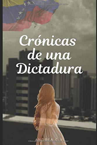 Crónicas de una Dictadura
