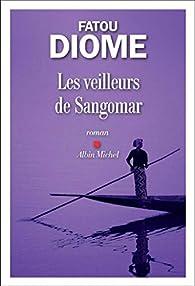 Les veilleurs de Sangomar par Fatou Diome