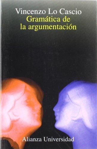 Gramatica de La Argumentacion por Vincenzo Lo Cascio
