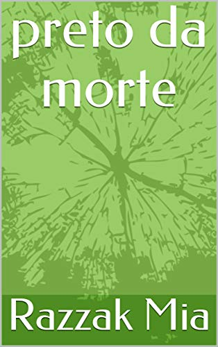 preto da morte (Galician Edition) por Razzak  Mia