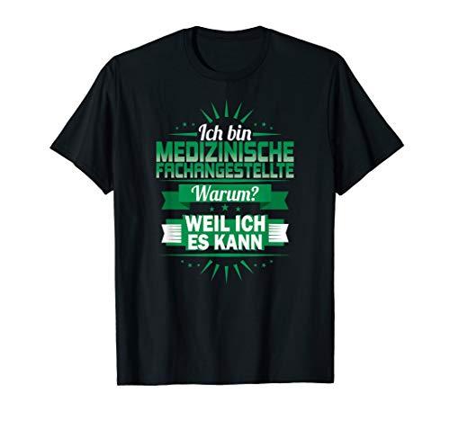 Ich bin Medizinische Fachangestellte Warum? Weil ich es kann