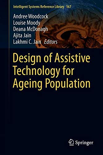 Design of Assistive Technology for Ageing Population (Intelligent Systems Reference Library, Band 167)