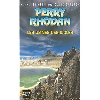 Les Usines des Idoles - Perry Rhodan (1)