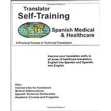 Translator Self Training Spanish-Medical by Morry Sofer (2015-09-15)