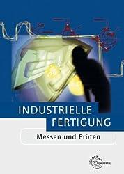 Industrielle Fertigung - Messen und Prüfen