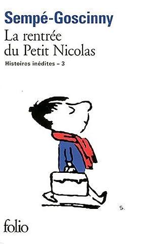 La Rentree Du Petit Nicolas - Les histoires inédites du Petit Nicolas. III:La