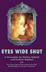 EYES WIDE SHUT: Screenplay and Dream Story (PENGUIN Edition) by FERDERIC RAPHAEL (1999-05-03)