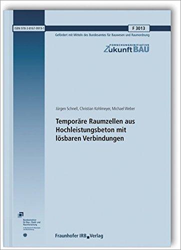 temporre-raumzellen-aus-hochleistungsbeton-mit-lsbaren-verbindungen-abschlussbericht