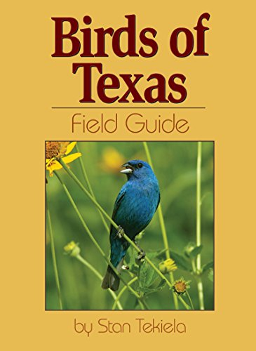 Birds of Texas Field Guide (Bird Field Guides)