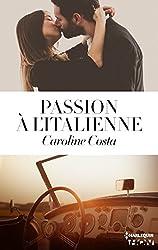 Passion à l'italienne (HQN)