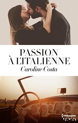 Passion à l'italienne - Caroline Costa