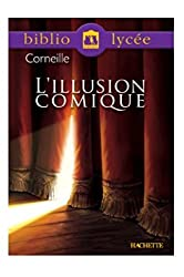 L'illusion comique (Livre de l'élève)