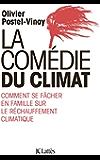 La comédie du climat (Essais et documents)