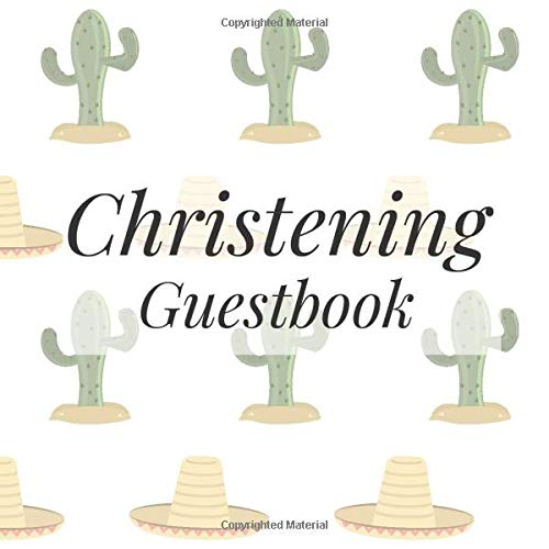 Christening Guestbook: Cactus Fiesta Western - Holy Christian Baptism Celebration Party Guest Signing Sign In Reception Visitor Book, Baby Girl Boy ... Advice Wishes, Photo Milestones Keepsake