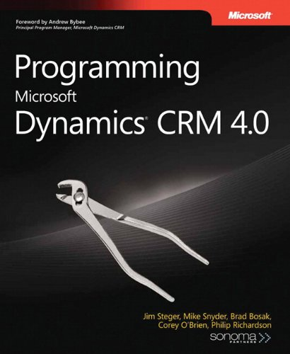 Programming Microsoft Dynamics® CRM 4.0 (PRO-Developer)