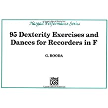 95 Dexterity Exercises and Dances for Recorders in F