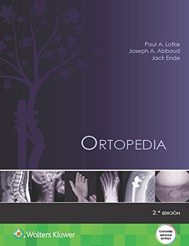 Ortopedia, 2e por Paul Lotke