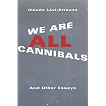 We Are All Cannibals (European Perspectives)