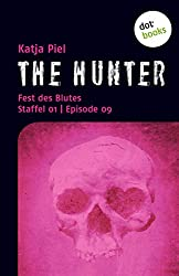 THE HUNTER: Fest des Blutes: Staffel 01  Episode 09