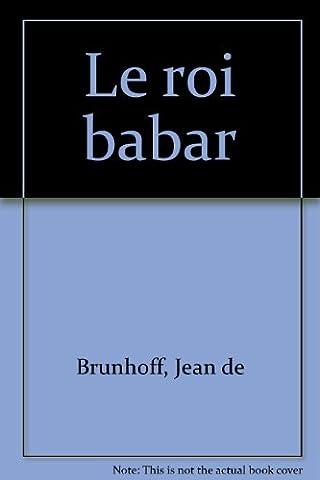 Le roi babar 1933 édition originale