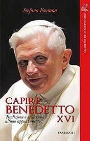 Capire Benedetto XVI: Tradizione e modernità ultimo appuntamento
