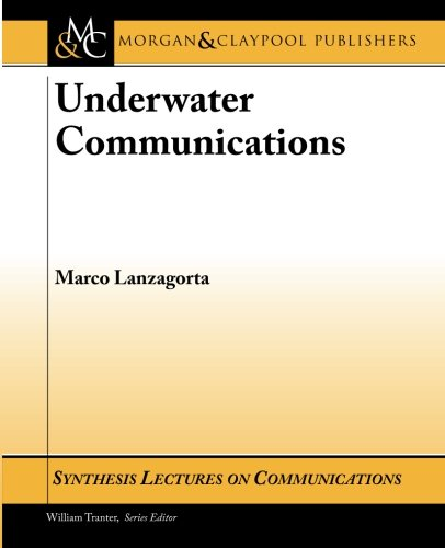 Underwater Communications (Synthesis Lectures on Communications)
