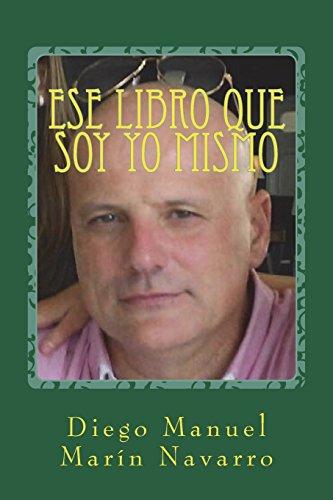 Ese libro que soy yo mismo: Antología final