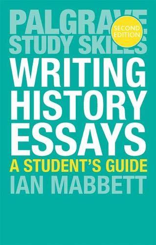 Writing History Essays (Palgrave Study Skills) por I.W. Mabbett