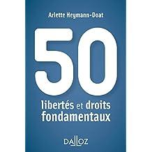 50 libertés et droits fondamentaux - Nouveauté