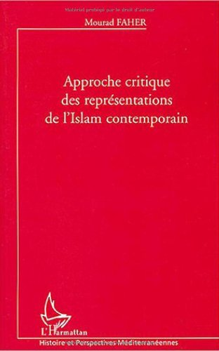 Approche critique des représentations de l'Islam contemporain