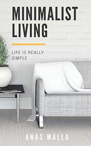 Minimalist Living: Complete Guid...