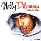 Dilemma / Kings Highway by Nelly (2002-10-29)