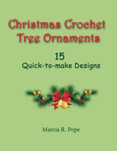 Christmas Crochet Tree Ornaments: 15 Quick-to-Make Designs -