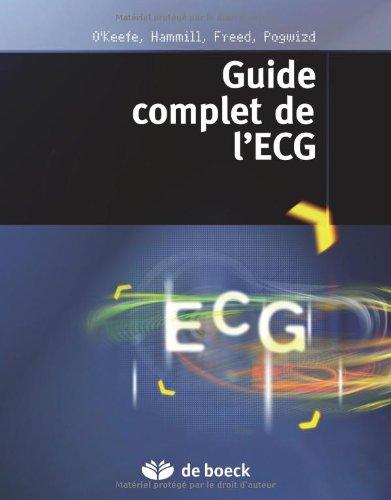 Guide complet de l'ECG par James O'keefe, Stephen Hammill, Mark Freed, Steven Pogwizd