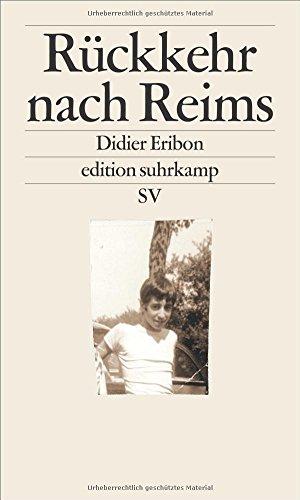 Buchseite und Rezensionen zu 'Rückkehr nach Reims (edition suhrkamp)' von Didier Eribon
