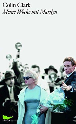 Meine Woche mit Marilyn: Das Buch zum Film