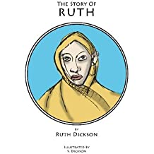 The Story of Ruth (Studies on the Book of Ruth)
