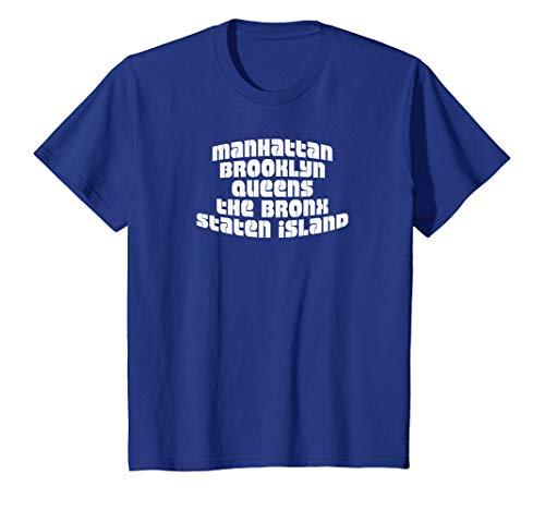 Kinder Brooklyn Manhattan Queens The Bronx Staten Island T-Shirt -