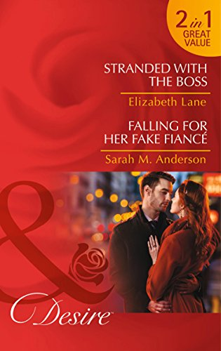 book cover of Stranded with The Boss / Falling for Her Fake Fiance