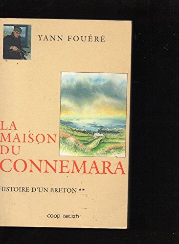 Histoire d'un Breton. 2, La maison du Connemara