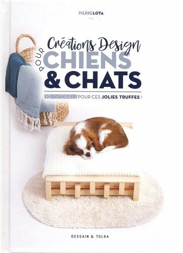 Créations design pour chiens & chats : 10 tutoriels pour ces jolies truffes !