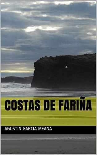 COSTAS DE FARIÑA eBook: AGUSTIN GARCIA MEANA: Amazon.es: Tienda Kindle