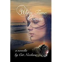 When Time Comes: A Summer Romance Novella