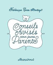 Conseils avisés pour jeunes parents (Hors collection)